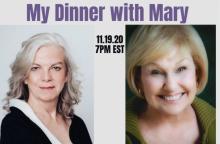 Plays, November 19, 2020, 11/19/2020, My Dinner with Mary: Musical Drama (virtual)