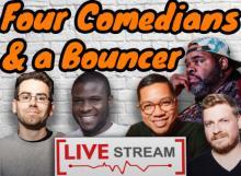 Comedy Clubs, November 30, 2020, 11/30/2020, Four Comedians and a Bouncer (live-stream, virtual)