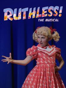 Musicals, December 12, 2020, 12/12/2020, Ruthless! The Cult Classic Musical from London's West End (virtual)