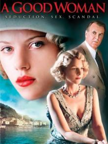 Films, January 01, 2021, 01/01/2021, A Good Woman (2006) with Helen Hunt, Scarlett Johansson (virtual, streaming for 24 hours)