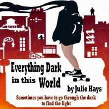Theaters, January 14, 2021, 01/14/2021, Everything Dark in this World: A Comedic Play About Choices and Second Chances (virtual)