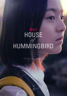 Films, January 23, 2021, 01/23/2021, House of Hummingbird (2018): Coming-of-Age Story, Grand Prix for the Best Film at Berlin International Film Festival (virtual, streaming for 24 hrs)