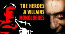Staged Readings, May 03, 2021, 05/03/2021, The Heroes and Villains Monologues: By Seven-Time Emmy Nominee, OBIE Award Winner and Others (virtual, streaming for 24 hours)