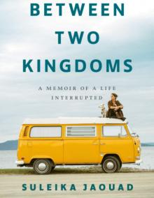 Book Discussions, February 11, 2021, 02/11/2021, Between Two Kingdoms: Deeply Moving Memoir of Survivorship and New Beginnings with the Author (virtual)