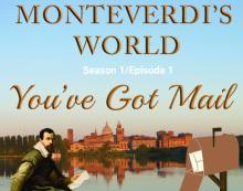 Screenings, February 21, 2021, 02/21/2021, Monteverdi's World: Music and History (virtual)