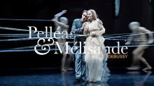 Concerts, February 22, 2021, 02/22/2021, Grand Theatre de Geneve: Debussy's Pelleas and Melisande (virtual, streaming for 24 hours)
