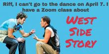 Workshops, April 07, 2021, 04/07/2021, Broadway History: West Side Story (virtual)