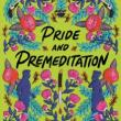 Book Discussions, April 06, 2021, 04/06/2021, Pride and Premeditation: Murder Mystery and a Retelling of Pride and Prejudice with the Author (virtual)