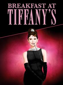 Films, April 24, 2021, 04/24/2021, Breakfast at Tiffany's (1961): A Classic withAudrey Hepburn (virtual, streaming for 24 hours)