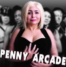 Theaters, April 10, 2021, 04/10/2021, Penny Arcade: My Life As History, Avant-Garde Theater (virtual)