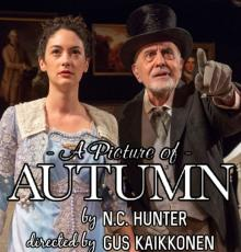 """Plays, May 09, 2021, 05/09/2021, A Picture of Autumn: Comedy, """"the echoes of Chekhov are unmistakable"""" (virtual, streaming for 24 hours)"""