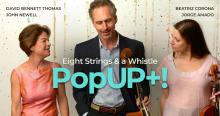 Concerts, May 27, 2021, 05/27/2021, Eight Strings and a Whistle: AFlute, Viola and Cello Trio (virtual)