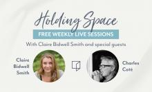 Discussions, June 09, 2021, 06/09/2021, Holding Space: Coping with Anxiety and Loss (virtual)