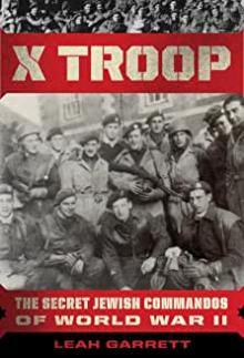 Author Readings, May 25, 2021, 05/25/2021, X Troop: The Secret Jewish Commandos of World War II (virtual)