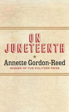 Author Readings, June 01, 2021, 06/01/2021, On Juneteenth: From Pulitzer Winner Annette Gordon-Reed