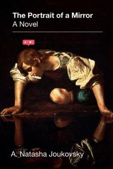 Author Readings, June 03, 2021, 06/03/2021, The Portrait of a Mirror: Reinventing the Myth of Narcissus (Zoom)
