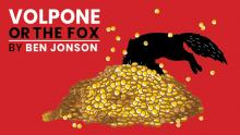Staged Readings, June 14, 2021, 06/14/2021, Volpone, Or The Fox: Satire of Greed and Lust (virtual)