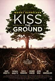 """Movie in a Parks, June 11, 2021, 06/11/2021, (IN-PERSON, outdoors) Kiss the Ground (2020): Documentary on """"Regenerative Agriculture"""""""