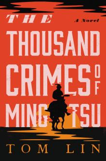 Author Readings, June 01, 2021, 06/01/2021, The Thousand Crimes of Ming Tsu: Reimagining the Classic Western (virtual)