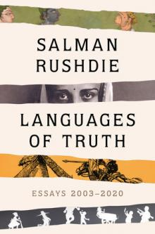 Author Readings, June 09, 2021, 06/09/2021, Languages of Truth: Salman Rushdie Introduces His Latest Book (virtual)