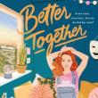 Author Readings, June 07, 2021, 06/07/2021, Better Together: A New Novel