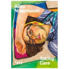 Book Signings, June 10, 2021, 06/10/2021, (IN-PERSON, indoors) Aliza Nisenbaum: Taking Care