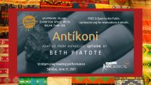 Staged Readings, June 27, 2021, 06/27/2021, Antíkoni: Adapted from Sophocles