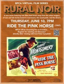 Films, June 10, 2021, 06/10/2021, Ride the Pink Horse (1947): Revenge Noir (virtual)