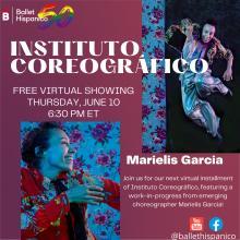 Dance Performances, June 10, 2021, 06/10/2021, Instituto Coreográfico: A Ballet Work-in-Progress (virtual)