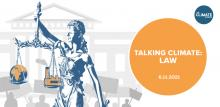 Discussions, June 11, 2021, 06/11/2021, Talking Climate: Law (virtual)