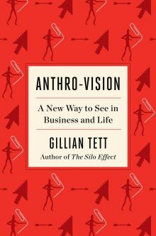 Author Readings, June 23, 2021, 06/23/2021, Anthro-Vision: A New Way to See in Business and Life (virtual)