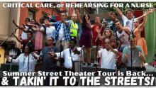 Plays, September 04, 2021, 09/04/2021, Critical Care, or Rehearsing for a Nurse: Street Theater