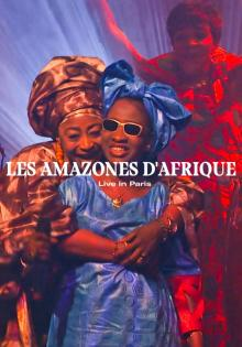 Films, July 26, 2021, 07/26/2021, Les Amazones d'Afrique (2017): Malian Women in Concert (virtual)