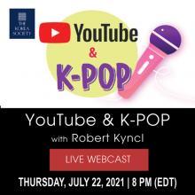 Talks, July 22, 2021, 07/22/2021, YouTube & K-Pop (virtual)