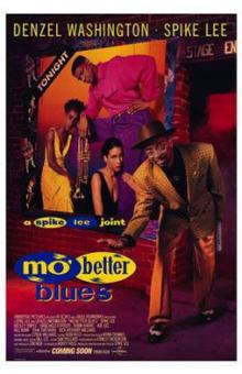 Movie in a Parks, August 06, 2021, 08/06/2021, Spike Lee's Mo' Better Blues (1990): Jazzman's Bad Decisions