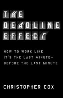 Author Readings, September 01, 2021, 09/01/2021, The Deadline Effect: How to Work Like It's the Last Minute—Before the Last Minute (livestream)