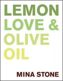 Author Readings, September 14, 2021, 09/14/2021, Lemon, Love & Olive Oil: A New Cookbook (online)