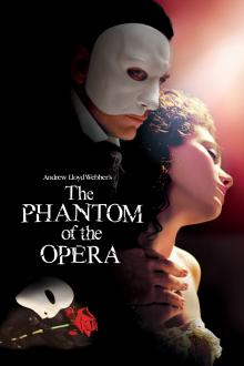 Movie in a Parks, September 27, 2021, 09/27/2021, The Phantom of the Opera (2004): Andrew Lloyd Weber's Broadway Classic on Film
