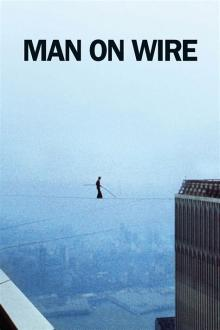 Movie in a Parks, September 11, 2021, 09/11/2021, Man on Wire (2008): Documentary on WTC Tightrope Walker