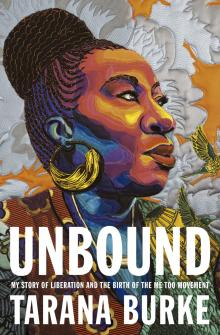 Author Readings, September 23, 2021, 09/23/2021, Unbound: My Story of Liberation and the Birth of the Me Too Movement (online)