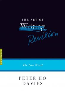 Author Readings, November 04, 2021, 11/04/2021, The Art of Revision: The Last Word (online)