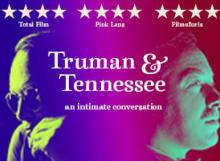 Films, September 26, 2021, 09/26/2021, Truman & Tennessee: An Intimate Conversation (2020): Two Iconic American Writers (online)