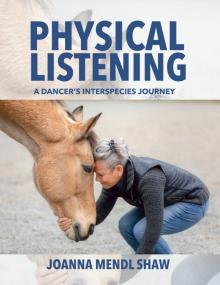 Author Readings, September 17, 2021, 09/17/2021, Physical Listening: A Dancer's Interspecies Journey (online)