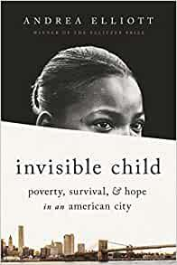 Author Readings, October 07, 2021, 10/07/2021, Invisible Child: Poverty, Survival and Hope in an American City by Pulitzer Prize Winner (online)