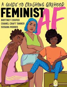 Author Readings, October 14, 2021, 10/14/2021, Feminist AF: A Guide to Crushing Girlhood (online)