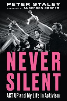 Author Readings, October 18, 2021, 10/18/2021, Never Silent: ACT UP and My Life in Activism (online)