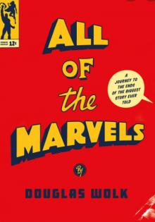 Author Readings, October 06, 2021, 10/06/2021, All of the Marvels: A Journey to the Ends of the Biggest Story Ever Told (online)