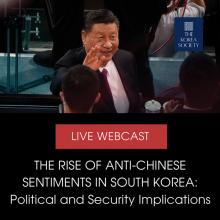 Lectures, October 07, 2021, 10/07/2021, The Rise of Anti-Chinese Sentiments in South Korea: Political and Security Implications (online)