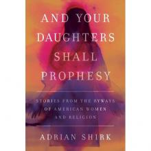 Author Readings, October 09, 2021, 10/09/2021, Learn about American women prophets and mystics and more (in-person and online)