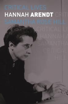 Author Readings, October 14, 2021, 10/14/2021, Hannah Arendt: Life of the Political Thinker (online)